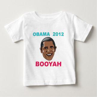 Barack Obama 2012 BOOYAH Baby T-Shirt