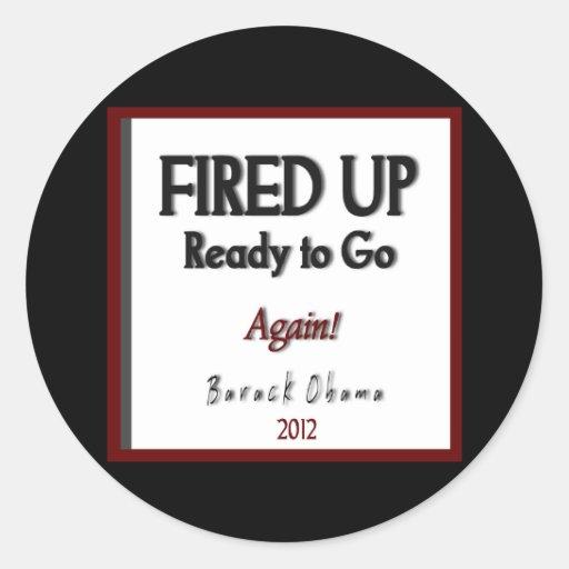 "Barack Obama 2012 ""Fired Up"" Campaign Classic Round Sticker"