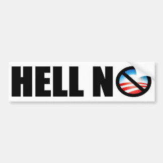 Barack Obama 2012? Hell No! Bumper Sticker