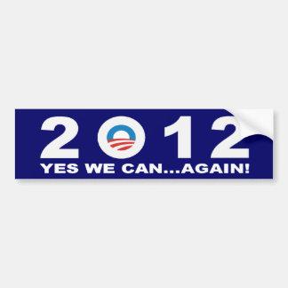 Barack Obama 2012 - ¡PODEMOS SÍ… OTRA VEZ! Pegatina Para Auto