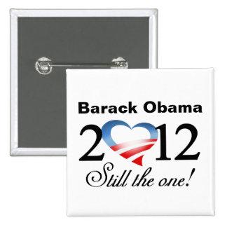 Barack Obama 2012 - ¡Todavía el! Botón de la campa