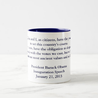 Barack Obama 2013 Inauguration Speech Two-Tone Coffee Mug
