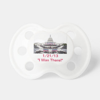 "Barack Obama 2nd Inaug. ""I Was There!"" Pacifier"