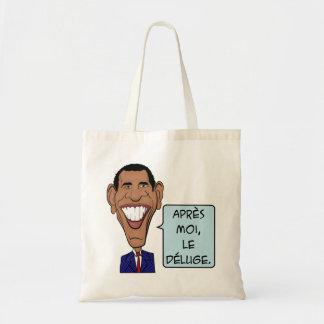 Barack Obama After me the flood Budget Tote Bag