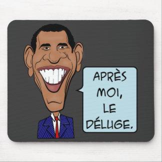 Barack Obama After me the flood Mouse Pad