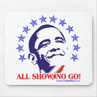Barack Obama All Show No Go Mouse Pad