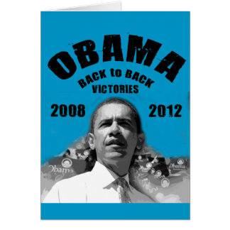 Barack Obama Back-to-Back Victory Items Greeting Card