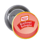 Barack Obama - Bailout Bologna Buttons