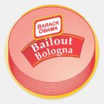 Barack Obama - Bailout Bologna Round Stickers