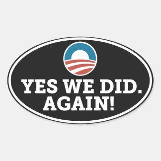 Barack Obama Biden Yes We Did Again Sticker Black