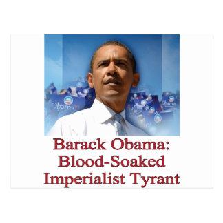 Barack Obama: Blood-Soaked Imperialist Tyrant Postcard