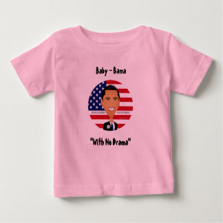 "Barack Obama - camisa, bebé - Bama, ""sin drama "" Playeras"