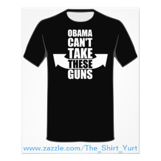 "Barack Obama Can't Take These Guns 4.5"" X 5.6"" Flyer"