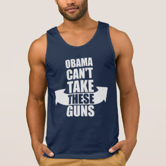 Barack Obama Can't Take These Guns Tank Top