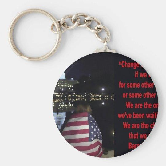 Barack Obama Change quote Keychain