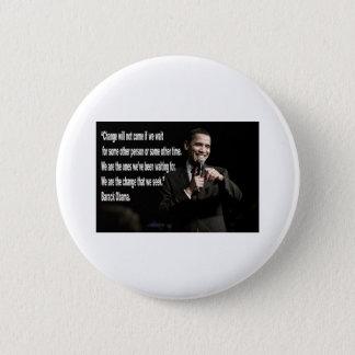 Barack Obama Change quote Pinback Button