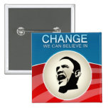 Barack Obama Change We Can Believe in Pins