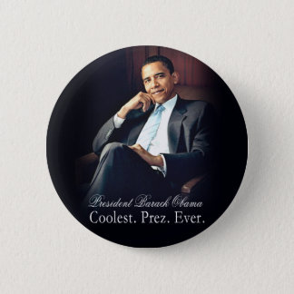 Barack Obama - Coolest. President. Ever. Pinback Button