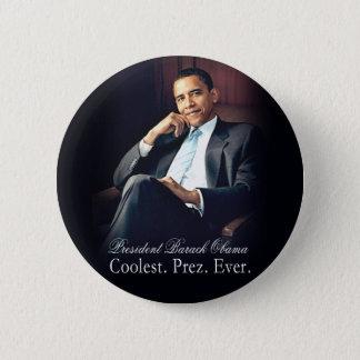 Barack Obama - Coolest. President. Ever. Pinback Button