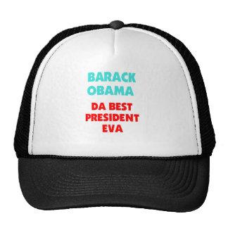 BARACK OBAMA DA BEST PRESIDENT EVA TRUCKER HAT