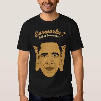"Barack Obama Earmarks Tee: ""What Earmarks?"" Tshirts"