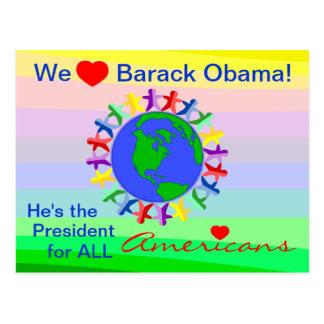 Barack Obama, él es el presidente para todos los Tarjeta Postal