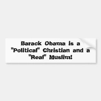 """Barack Obama es un cristiano """"político"""" y""""… Pegatina Para Auto"""