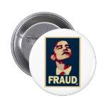 Barack Obama es un fraude Pin