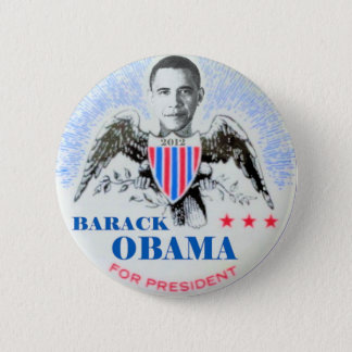 Barack Obama for president? In 2012? Button
