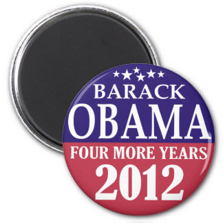 Barack Obama - Four More Years - 2012 Magnet