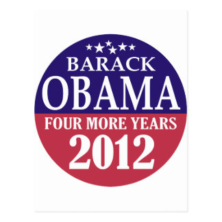 Barack Obama - Four More Years - 2012 Postcard