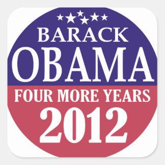 Barack Obama - Four More Years - 2012 Square Sticker