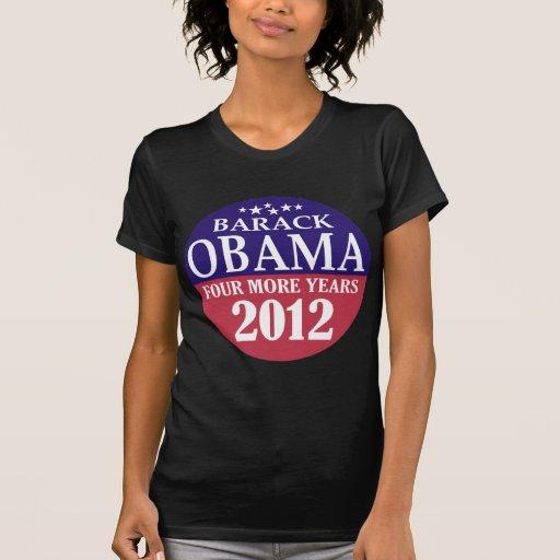 Barack Obama - Four More Years - 2012 Tee Shirts