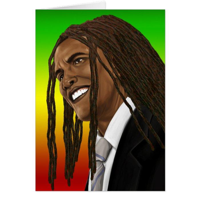 Barack Obama Goes Rasta Reggae style Card