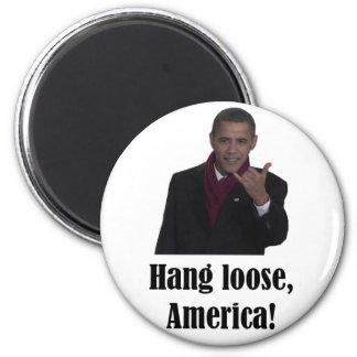 Barack Obama Hang Loose, America Shaka sign 2 Inch Round Magnet
