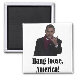 Barack Obama Hang Loose, America Shaka sign 2 Inch Square Magnet