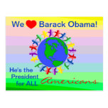 Barack Obama, He's the President for All Americans Post Card