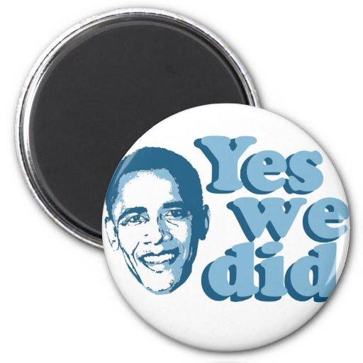 Barack Obama/hicimos sí Iman De Nevera