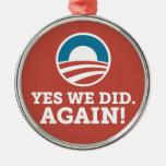 Barack Obama hicimos sí otra vez (el rojo) Adorno De Reyes