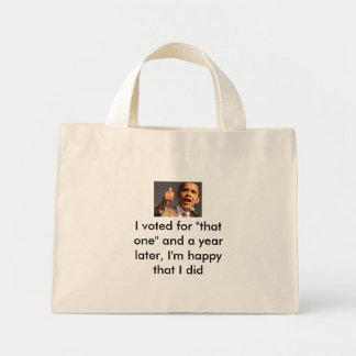 """barack-obama, I still support """"that one"""" Tote Bags"""