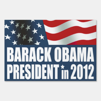 Barack Obama in 2012 Lawn Sign