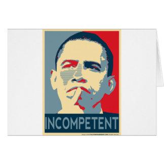Barack Obama - Incompetent Card