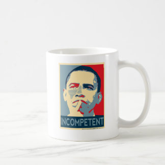 Barack Obama - Incompetent Coffee Mug