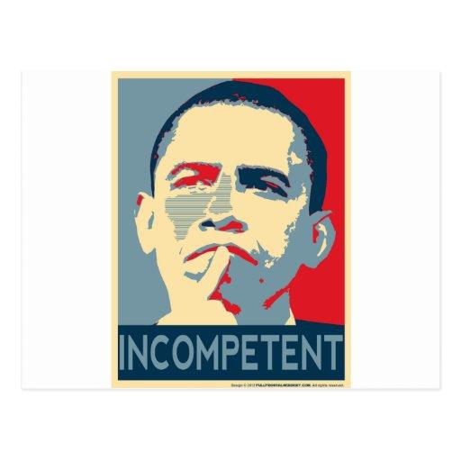 Barack Obama - incompetente Postales