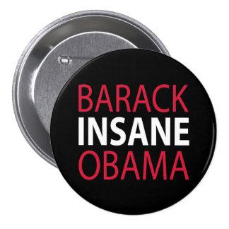 Barack Obama insano Pin Redondo De 3 Pulgadas