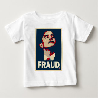 Barack Obama is a Fraud Baby T-Shirt