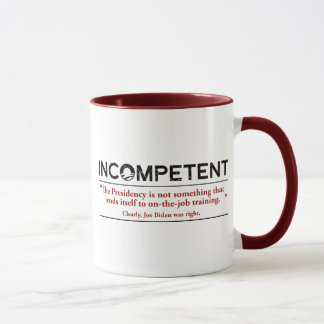 Barack Obama is INCOMPETENT Mug