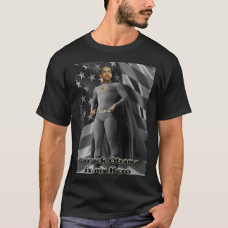 Barack Obama is my Hero T-Shirt