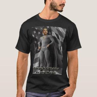 Barack Obama is my Hero T-Shirt