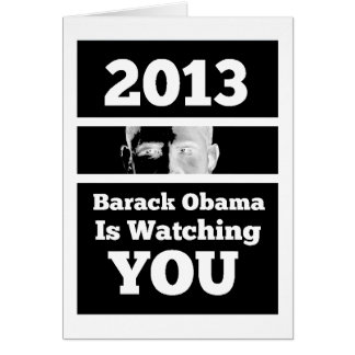Barack Obama is Watching You Big Brother Parody Greeting Card
